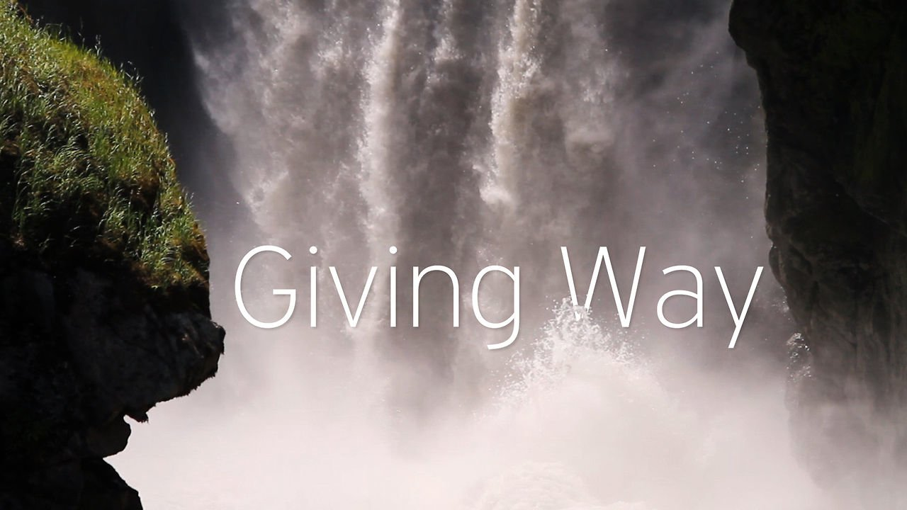 HOW WE LIVE: Giving way